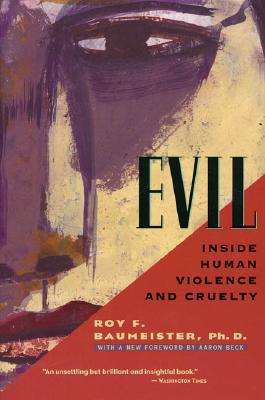 Evil By Baumeister, Roy F.