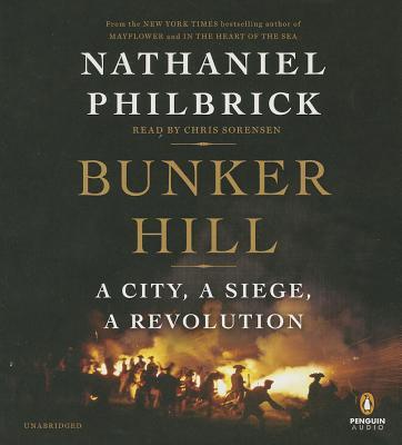 [CD] Bunker Hill By Philbrick, Nathaniel/ Poe, Richard (NRT)